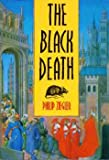 The Black Death (0862998387) by Ziegler, P.
