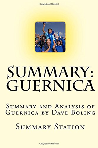 Guernica: Summary and Analysis of Guernica by Dave Boling