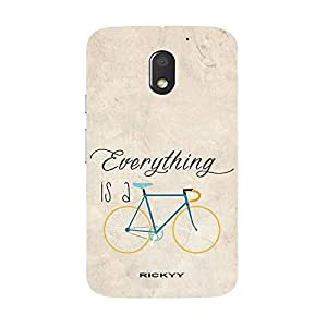 RICKYY _E3_1149 Printed Matte designer Everything is a Cycle case for Moto E3
