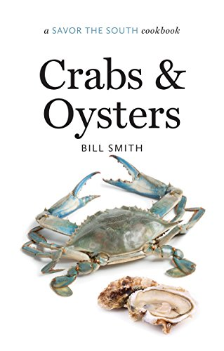 Crabs and Oysters: a Savor the South® cookbook (Savor the South Cookbooks)