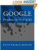 Google Productivity Guide