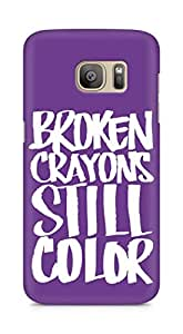 AMEZ broken crayons still colour Back Cover For Samsung Galaxy S7 Edge