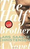 Image of The Half Brother: A Novel