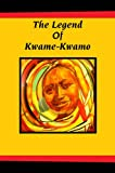 img - for The Legend of Kwame-Kwamo book / textbook / text book