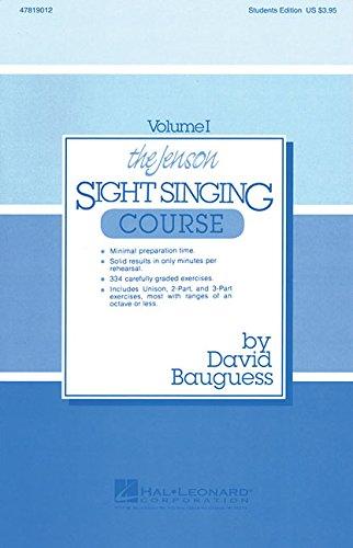 The Jenson Sight Singing Course (Vol. I) (Methodology...