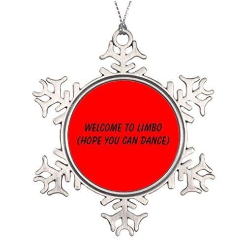 Christmas Snowflake Ornaments Personalised Christmas Tree Decoration WELCOME TO LIMBO...HOPE YOU CAN DANCE Xmas Decor (Chicken Limbo compare prices)