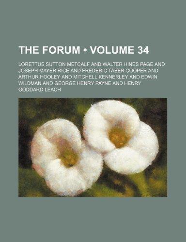 The Forum (Volume 34)