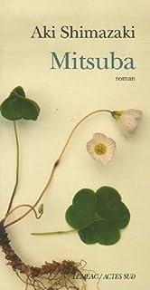 Mitsuba : [1er volet] : roman