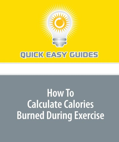 How To Calculate Calories Burned During Exercise