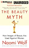 Naomi Wolf The Beauty Myth: How Images of Beauty Are Used Against Women