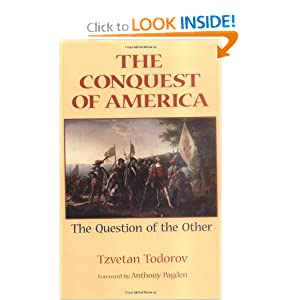 The Conquest of America: The Question of the Other Tzvetan Todorov