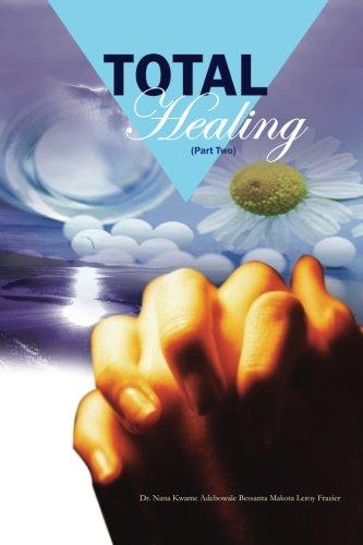 Total Healing (Part 2): Practical Applications PDF