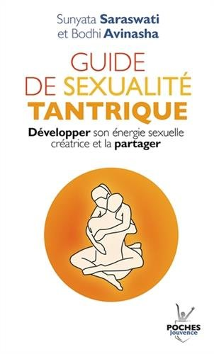 guide-de-sexualite-tantrique-developper-son-energie-sexuelle-creatrice-et-la-partager