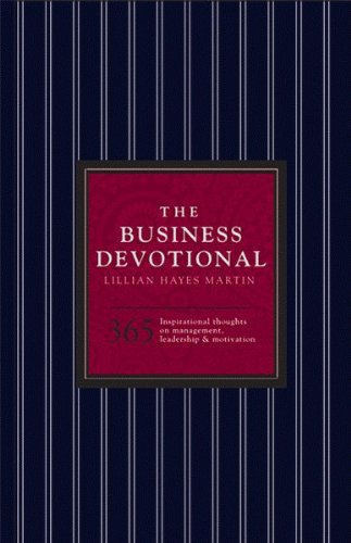 The Business Devotional: 365 Inspirational Thoughts