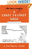 A Coast to Coast Walk: A Pictoral Guide (Wainwright Pictorial Guides)