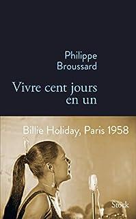 Vivre cent jours en un, Broussard, Philippe