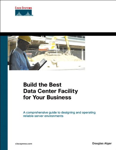 Build the Best Data Center Facility for Your Business (paperback) (Networking Technology)