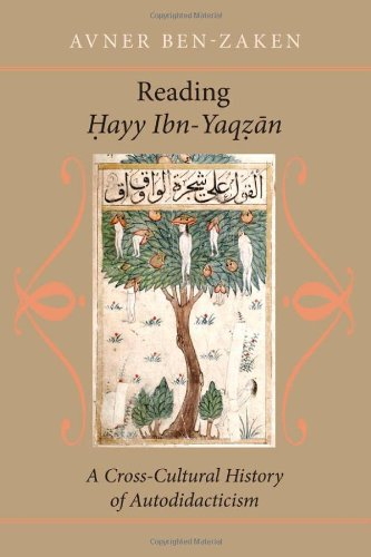 Reading Hayy Ibn-Yaqzan: A Cross-Cultural History of Autodidacticism