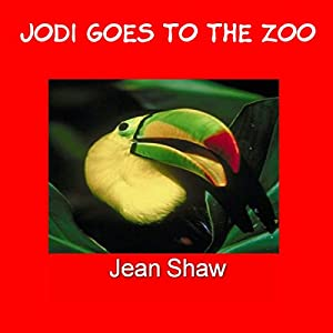 Jodi Goes to the Zoo: Educational Illustrated Childrens Rhyming Book Audiobook