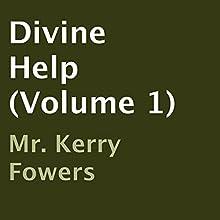 Divine Help (Volume 1) (       UNABRIDGED) by Kerry Fowers Narrated by Dan Jones