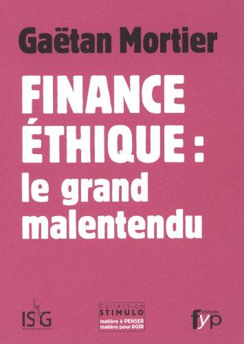 Finance éthique : le grand malentendu