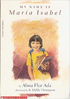 My Name Is Isabel: Alma Flor Ada, Scholastic, K. Dyble