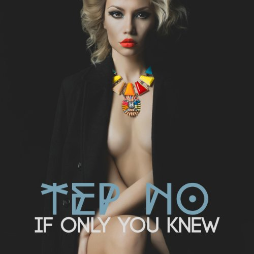 Tep No-If Only You Knew-WEB-2014-SPANK Download