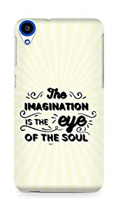 Amez The Imagination is the Eye of the Soul Back Cover For HTC Desire 820