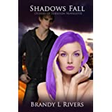 Shadows Fall (Others of Edenton) ~ Brandy L Rivers
