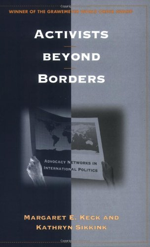 Activists Beyond Borders: Advocacy Networks in...