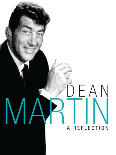watch dean martin a reflection on amazon prime instant