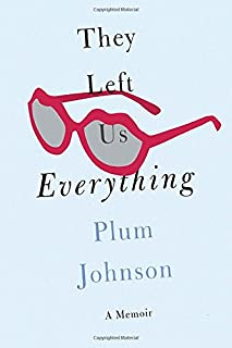 Book Cover: They left us everything : a memoir