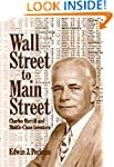 Wall Street to Main Street: Charles M...