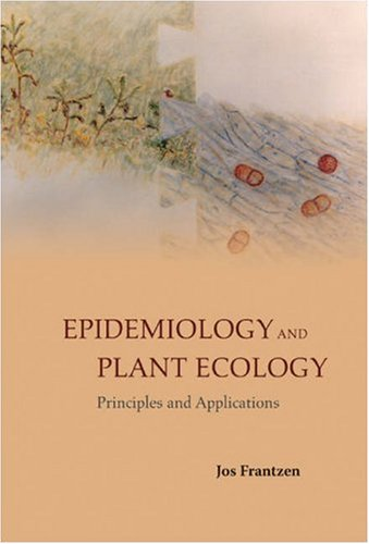 Epidemiology and Plant Ecology: Principles and Applications
