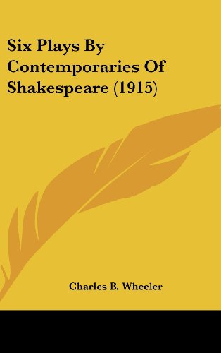 Six Plays by Contemporaries of Shakespeare (1915)