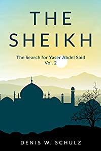 The Sheikh: The Search For Yaser Abdel Said: Vol. 2 by Denis Schulz ebook deal