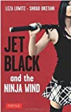 img - for Jet Black and the Ninja Wind: British Edition book / textbook / text book