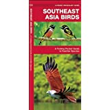 Southeast Asia Birds: A Folding Pocket Guide to Familiar Species (Pocket Naturalist Guides)
