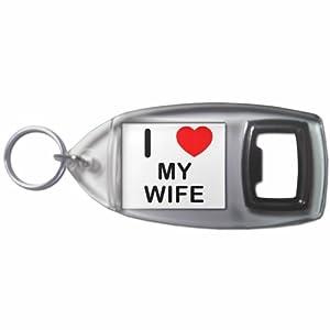 I Love My Wife - Botella plástica del anillo dominante del abrelatas