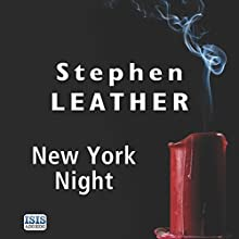 New York Night Audiobook by Stephen Leather Narrated by Paul Thornley