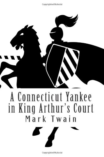 connecticut yankee in king arthurs cour Adapted from the mark twain classic a connecticut yankee in king arthur's court adapted from the mark twain classic.