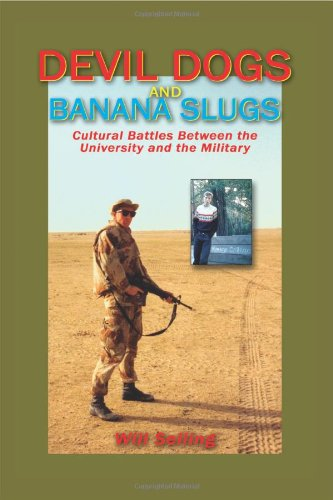 Devil Dogs and Banana Slugs: Cultural Battles Between the University and the Military
