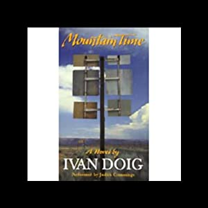 Mountain Time: A Novel | [Ivan Doig]