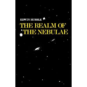 The Realm of the Nebulae (The Silliman Memorial Lectures Series) Edwin Powell Hubble