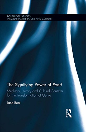 the-signifying-power-of-pearl-medieval-literary-and-cultural-contexts-for-the-transformation-of-genr