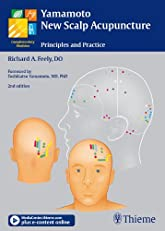 Yamamoto New Scalp Acupuncture: Principles and Practice - Second Edition