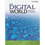 img - for Our Digital World: Introduction to Computing book / textbook / text book