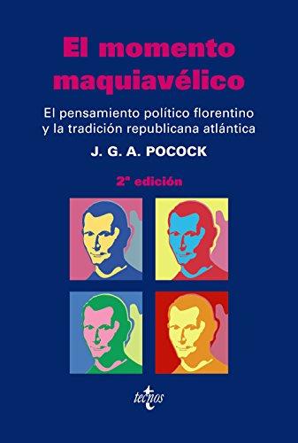 EL MOMENTO MAQUIAVELICO