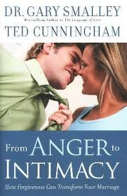 Book: From Anger to Intimacy by Dr. Gary Smalley