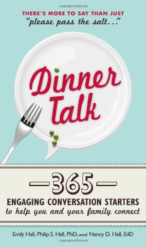 Dinner Talk: 365 Engaging Conversation Starters To Help You And Your Family Connect front-976361